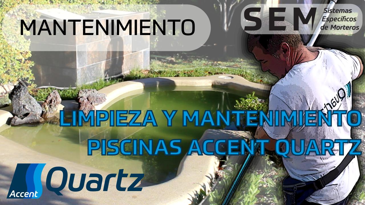 Limpieza de una piscina Accent Quartz